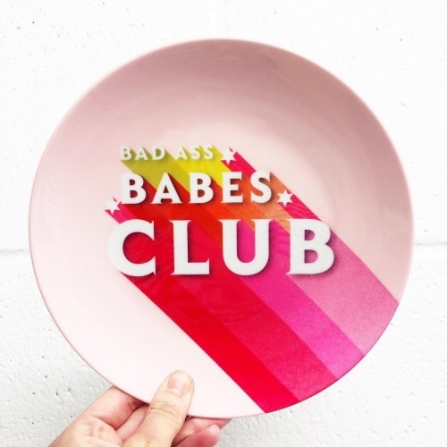 BAD ASS BABES CLUB - personalised dinner plate by Ania Wieclaw