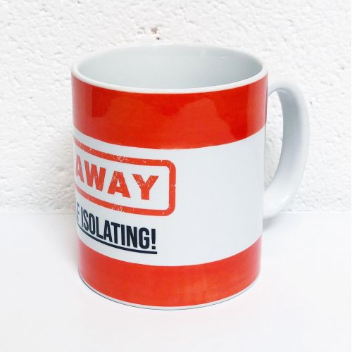 Go Away - I'm Self Isolating (red) - unique mug by Lilly Rose