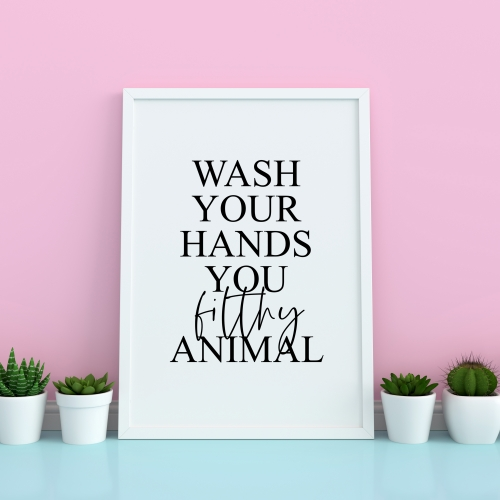 Wash your hands you filthy animal - original print by The 13 Prints