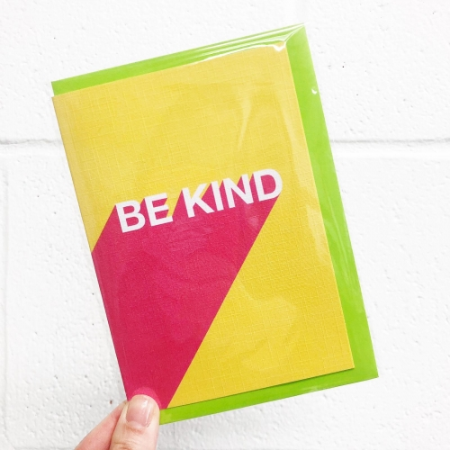 BE KIND TYPOGRAPHY DESIGN - funny greeting card by Adam Regester