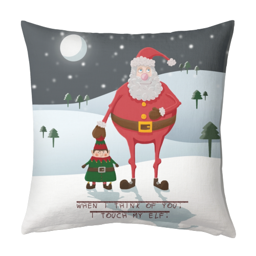 When I think of you, I touch my elf. - designed cushion by Hannah Hill