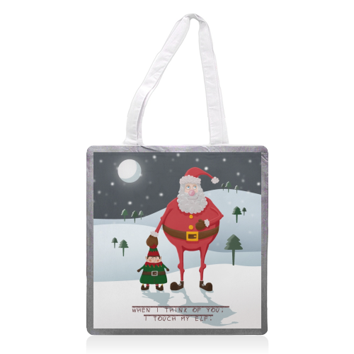 When I think of you, I touch my elf. - printed tote bag by Hannah Hill