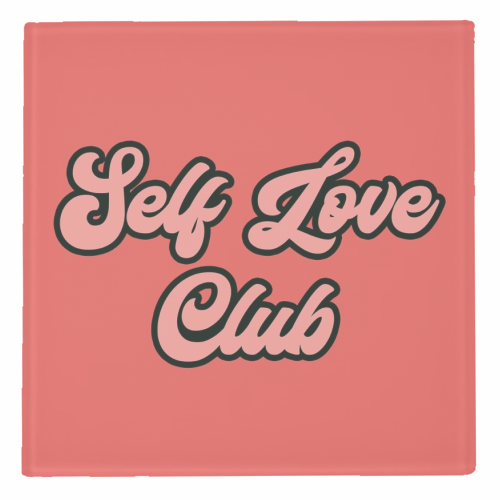 Self Love Club - personalised drink coaster by Sarah Talbot-Goldman