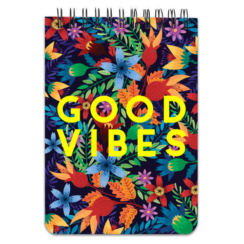 Good Vibes Flowers - designed notebook by The 13 Prints