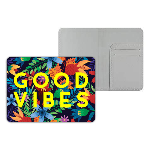 Good Vibes Flowers - designer passport cover by The 13 Prints