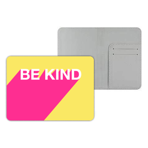 BE KIND TYPOGRAPHY DESIGN - designer passport cover by Adam Regester