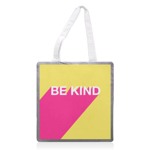 BE KIND TYPOGRAPHY DESIGN - printed tote bag by Adam Regester