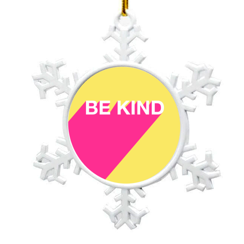BE KIND TYPOGRAPHY DESIGN - snowflake decoration by Adam Regester