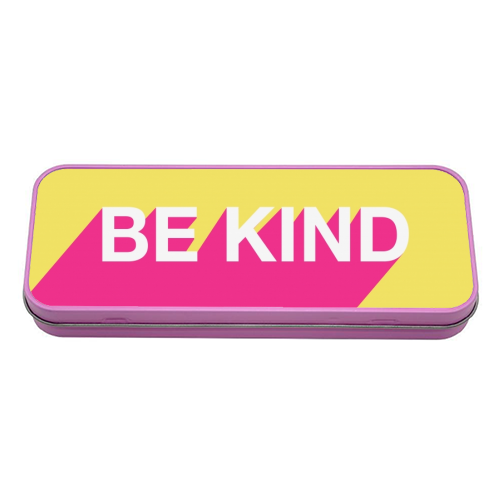 BE KIND TYPOGRAPHY DESIGN - tin pencil case by Adam Regester