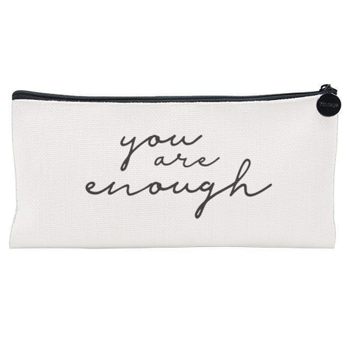 You Are Enough - unique pencil case by Giddy Kipper