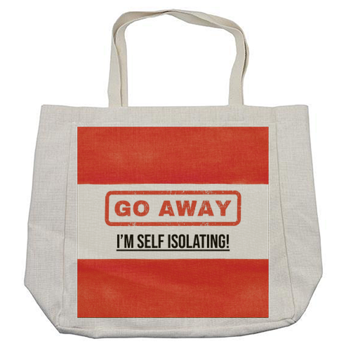 Go Away - I'm Self Isolating (red) - cool beach bag by Lilly Rose