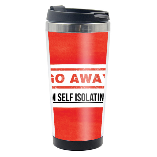 Go Away - I'm Self Isolating (red) - travel water bottle by Lilly Rose
