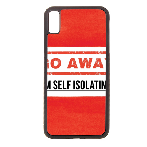 Go Away - I'm Self Isolating (red) - Rubber phone case by Lilly Rose