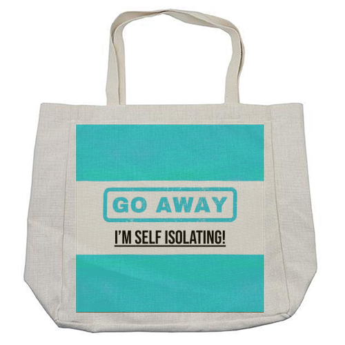 Go Away - I'm Self Isolating (blue) - cool beach bag by Lilly Rose