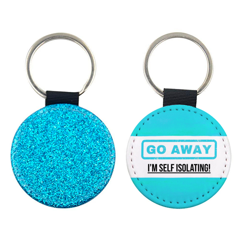 Go Away - I'm Self Isolating (blue) - personalised picture keyring by Lilly Rose