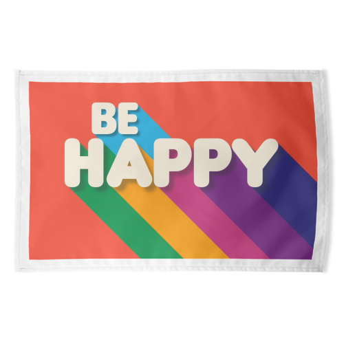 BE HAPPY - funny tea towel by Ania Wieclaw