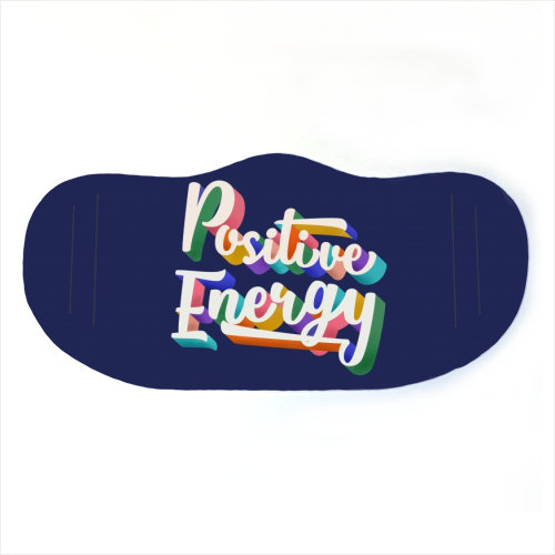 Positive Energy Typography - washable face mask by Ania Wieclaw