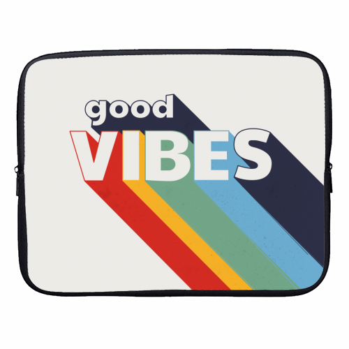 GOOD VIBES - designer laptop sleeve by Ania Wieclaw