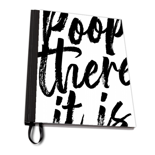 Poop There It Is Bold Script - designed notebook by Toni Scott