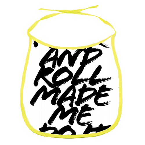 Rock and Roll Made Me Do It Grunge Caps - funny baby bib by Toni Scott