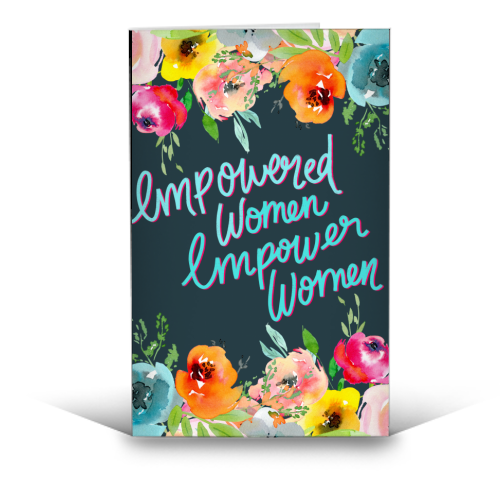 Empowered Women, Empower Women - funny greeting card by Hollie Mills