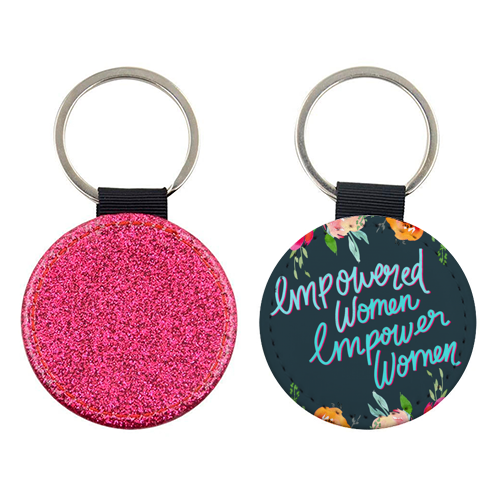 Empowered Women, Empower Women - personalised leather keyring by Hollie Mills