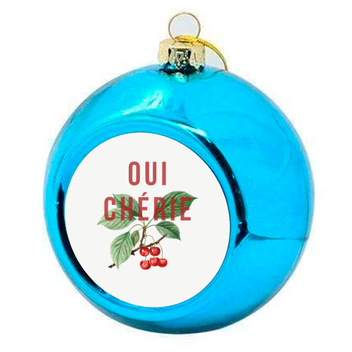 Oui Cherie - colourful christmas bauble by The 13 Prints