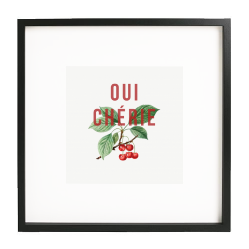 Oui Cherie - printed framed picture by The 13 Prints