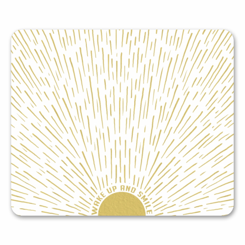 Wake Up And Smile / Gold White Sun Sunrise Sunshine - personalised mouse mat by InspiredImages