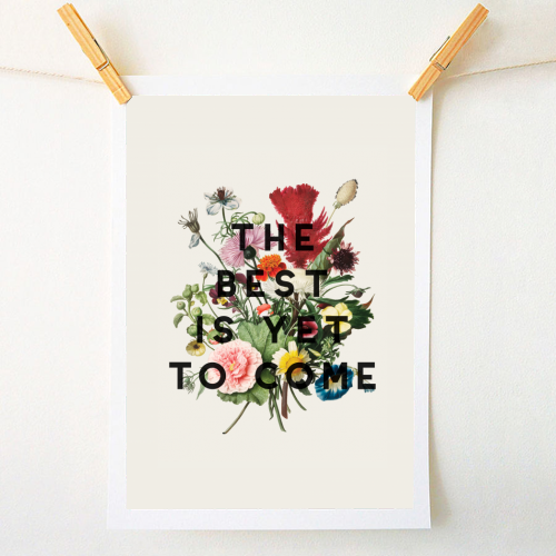 The Best Is Yet To Come - original print by The 13 Prints