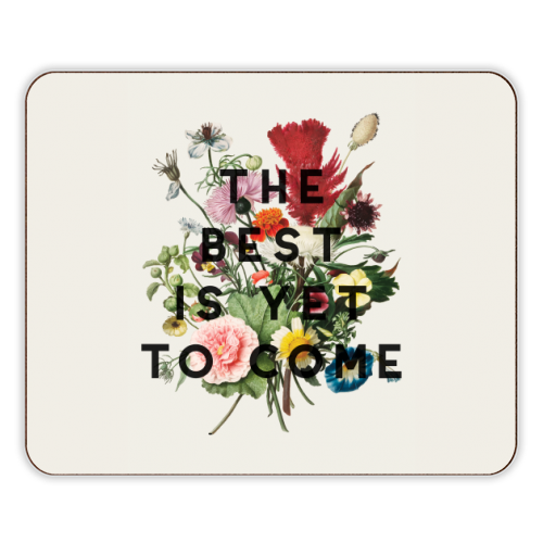 The Best Is Yet To Come - photo placemat by The 13 Prints
