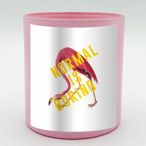 Normal Is Boring - Candle by The 13 Prints