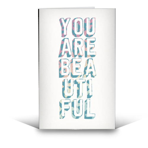 You are beautiful - funny greeting card by Cheryl Boland