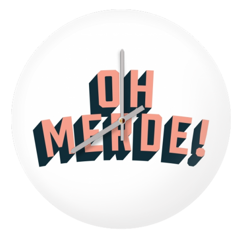 Oh Merde! - creative clock by The Native State