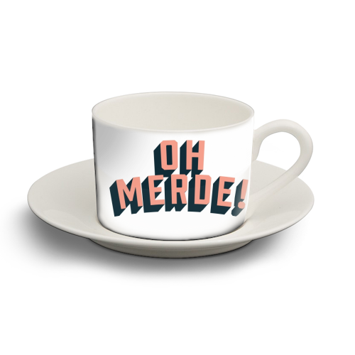 Oh Merde! - personalised cup and saucer by The Native State