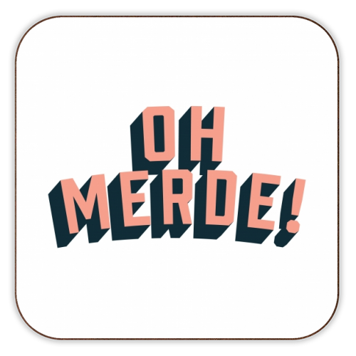 Oh Merde! - personalised drink coaster by The Native State
