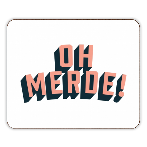 Oh Merde! - photo placemat by The Native State