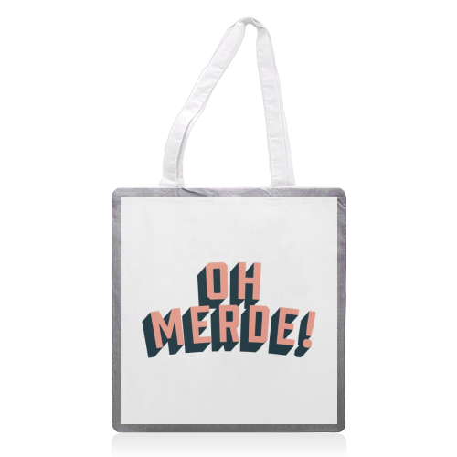 Oh Merde! - printed tote bag by The Native State