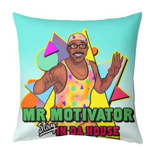 Mr Motivator Stay In Da House - designed cushion by Niomi Fogden