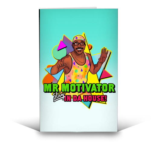 Mr Motivator Stay In Da House - funny greeting card by Niomi Fogden
