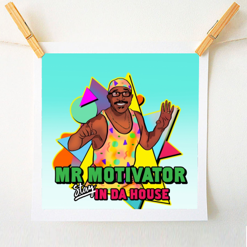 Mr Motivator Stay In Da House - original print by Niomi Fogden