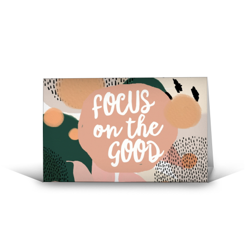 Focus On The Good - funny greeting card by Giddy Kipper