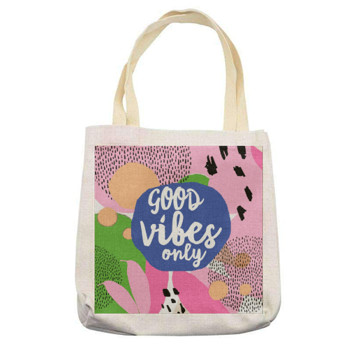 Good Vibes Only - printed tote bag by Heidi Clawson
