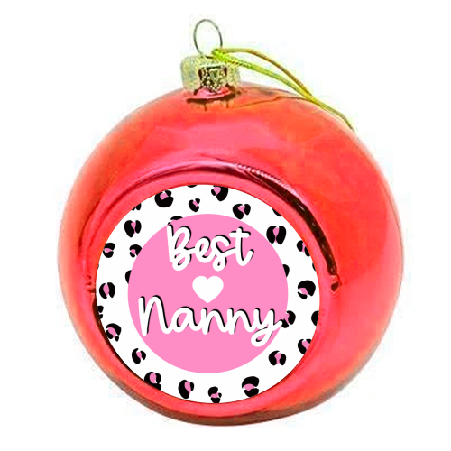 Best Nanny - colourful christmas bauble by Adam Regester