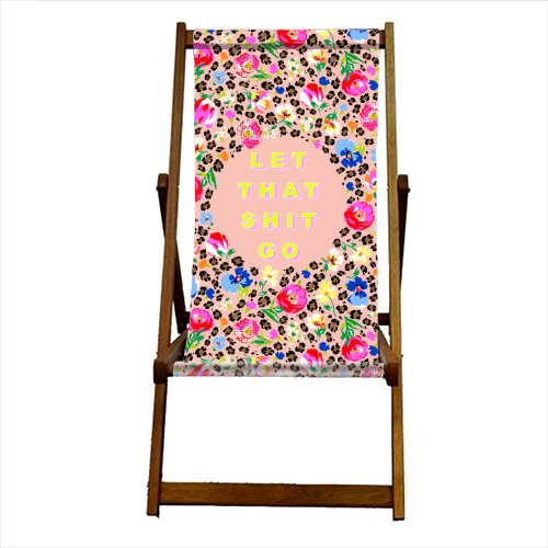 LET THAT SHIT GO - canvas deck chair by PEARL & CLOVER