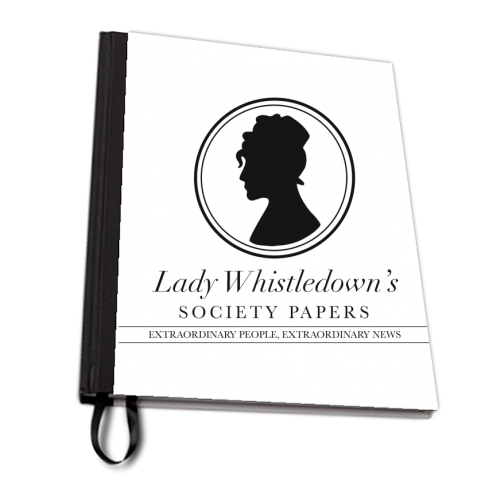 Lady Whistledown's Society Papers - designed notebook by Cheryl Boland