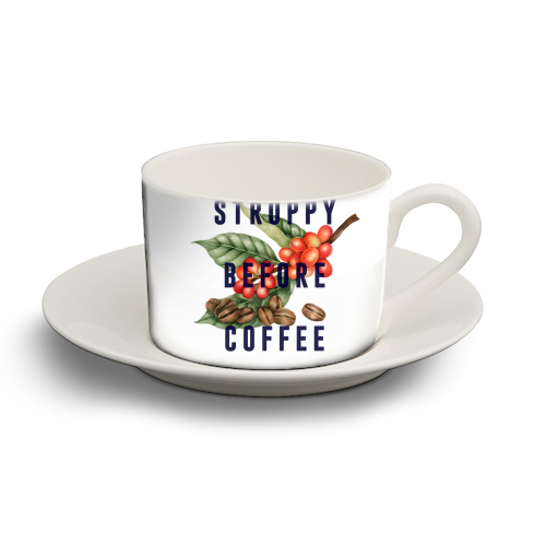 Stroppy Before Coffee - personalised cup and saucer by The 13 Prints