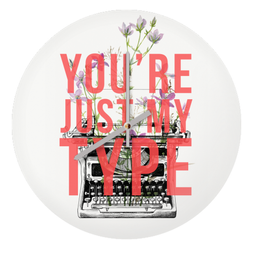 You're Just My Type - creative clock by The 13 Prints