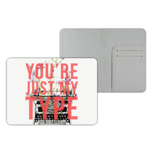 You're Just My Type - designer passport cover by The 13 Prints