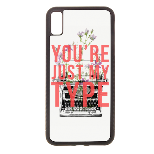 You're Just My Type - Rubber phone case by The 13 Prints